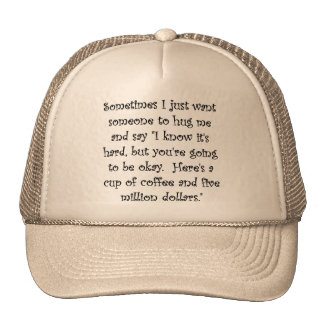 Coffee And Five Million Dollars Funny Ball Cap Hat