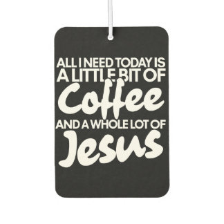 Coffee and Jesus Car Air Freshener