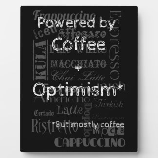 Coffee and Optimism Plaque
