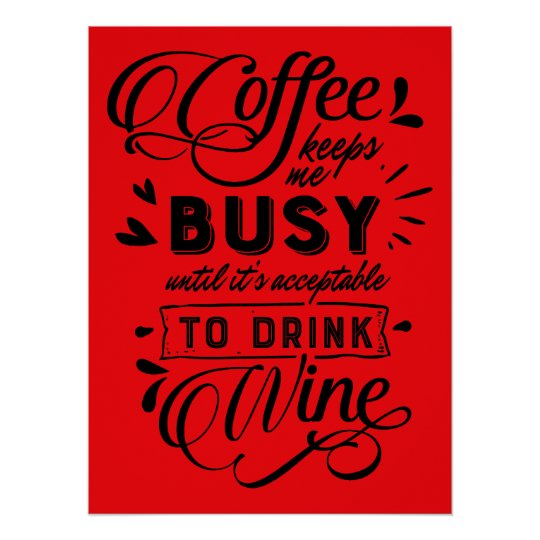 Coffee And Wine Time Poster