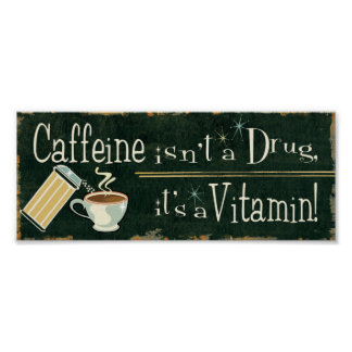 Coffee as Vitamins 2 Poster