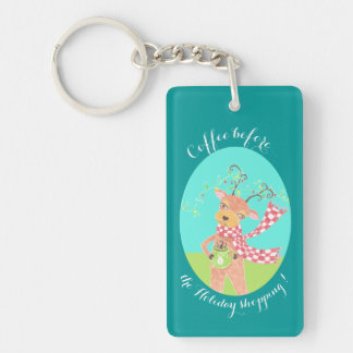 Coffee before the Holiday shopping reindeer Key Ring
