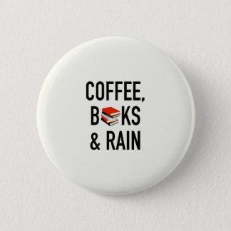 Coffee, Books & Rain 6 Cm Round Badge