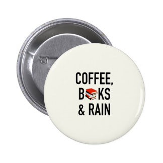 Coffee, Books & Rain 6 Cm Round Badge