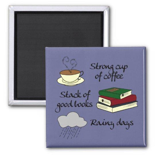 Coffee, Books & Rain - Change Colour Magnet
