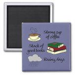 Coffee, Books & Rain - Change Colour Square Magnet