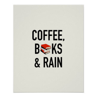 Coffee, Books & Rain Poster