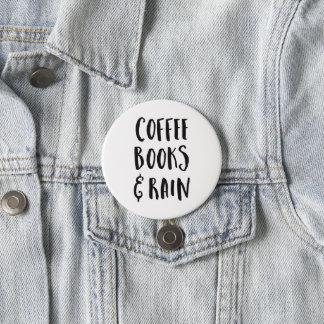 Coffee, Books & Rain Quote 7.5 Cm Round Badge
