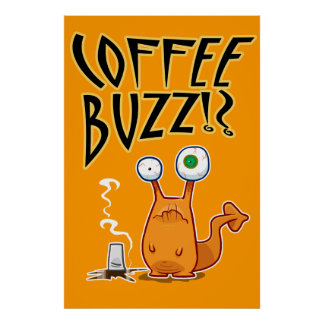 Coffee BUZZ!? Poster