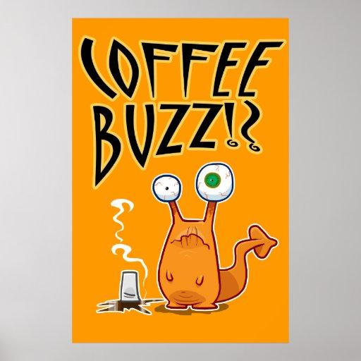Coffee BUZZ!? Print