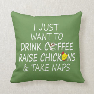 Coffee, Chickens And Naps Cushion