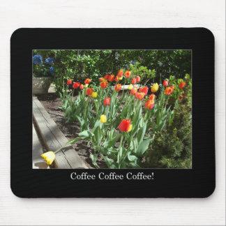 Coffee Coffee Coffee! Mousepad