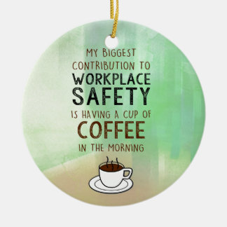 Coffee - Contribution to Workplace Safety Christmas Ornament