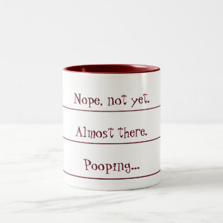 Coffee Countdown to Pooping Mug