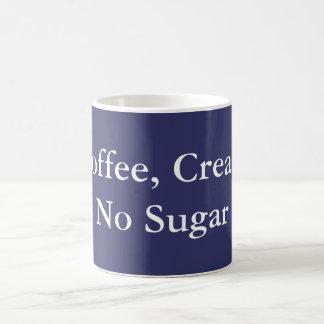 Coffee Cream No Sugar Coffee Mug