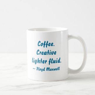Coffee. Creative lighter fluid quote 15oz. Mug