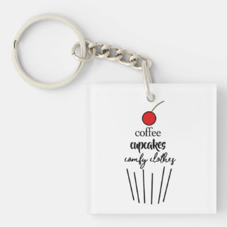 Coffee, Cupcakes, Comfy Clothes Key Ring