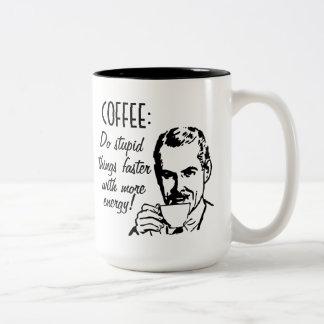 Coffee Do Stupid Things Faster Two-Tone Mug