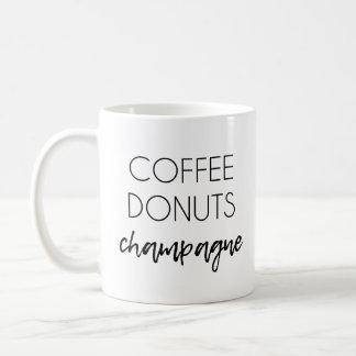 Coffee | Donuts | Champagne Mug