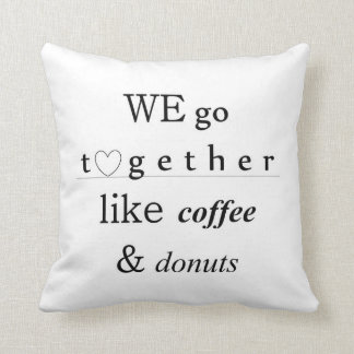 Coffee & Doughnuts Love Typography Pillow For