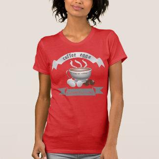 coffee eggs T-Shirt