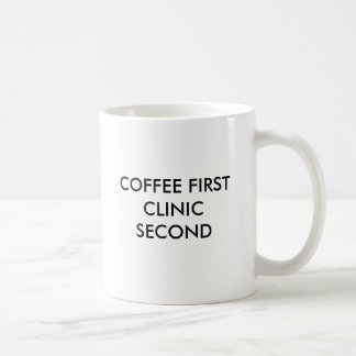 COFFEE FIRST CLINIC SECOND COFFEE MUGS