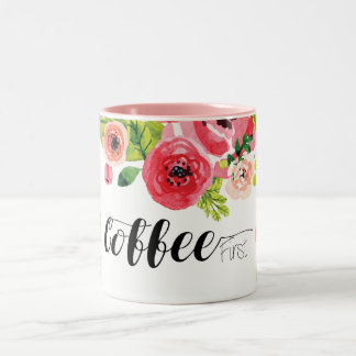 Coffee First With Colourful Watercolor Floral Two-Tone Coffee Mug