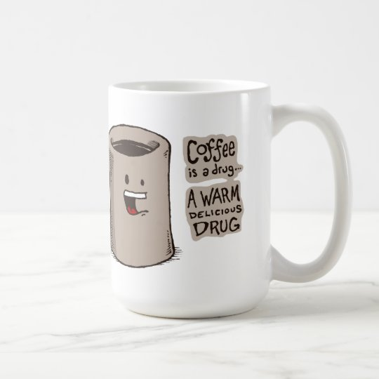 Coffee is a Drug Mug