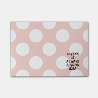 Coffee Is Always a Good Idea - Coffee Stain Post-it Notes