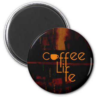 Coffee is Life 6 Cm Round Magnet