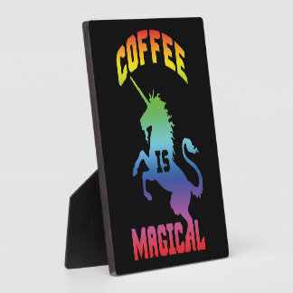 Coffee Is Magical - Funny Novelty Caffeine Unicorn Plaque