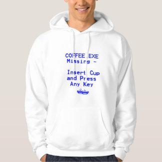 Coffee is missing! hoodie