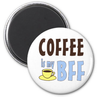 Coffee Is My BFF Refrigerator Magnets