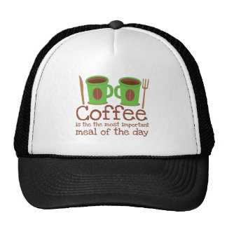 Coffee is the most important meal of the day cap