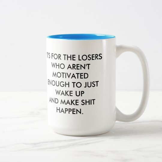Coffee Isn't For Closers Two-Tone Coffee Mug