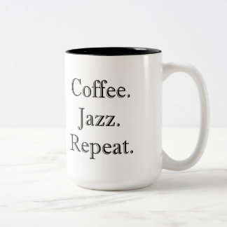 Coffee. Jazz. Repeat. (15oz mug) Two-Tone Coffee Mug