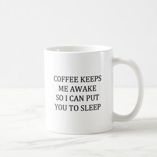 COFFEE KEEPS ME AWAK SO I CAN PUT