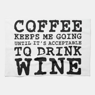 Coffee Keeps Me Going Until Wine Tea Towel