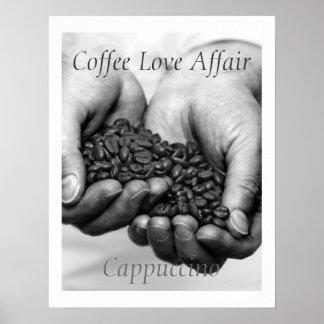 Coffee Love Affair. Cappuccino Poster