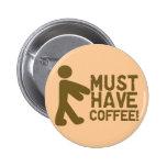 Coffee Lover 6 Cm Round Badge