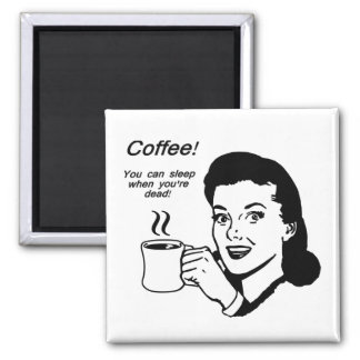 Coffee Lover Funny 2 Inch Square Magnet