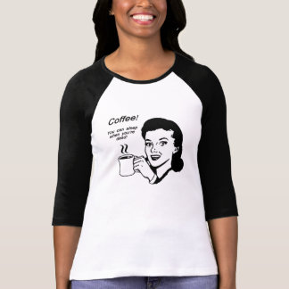 Coffee Lover Funny Women's Bella T-Shirt