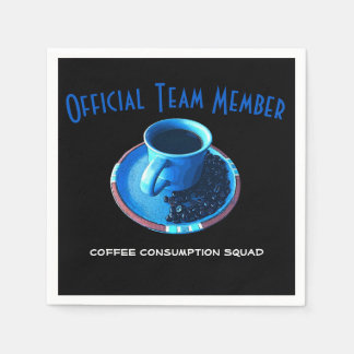 Coffee Lovers Team Drinking Squad Disposable Serviette