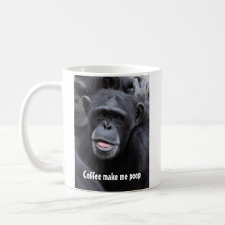 Coffee Make Me Poop Coffee Mug