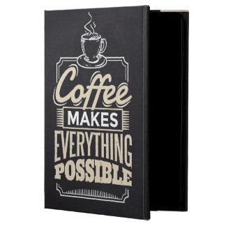Coffee Makes everything possible design Cover For iPad Air