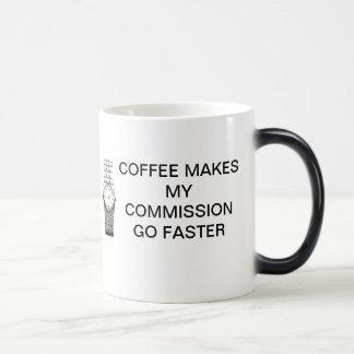 COFFEE MAKES MY COMMISSION GO FASTER MAGIC MUG