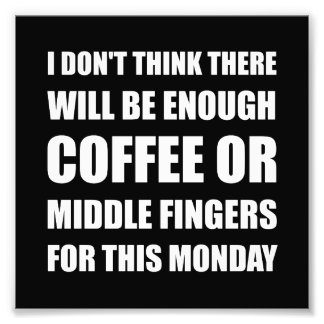Coffee Middle Finger Art Photo