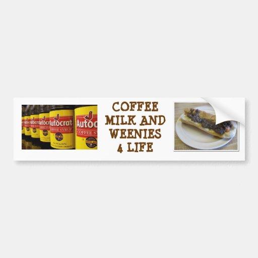 COFFEE MILK AND WEENIES ... BUMPER STICKER