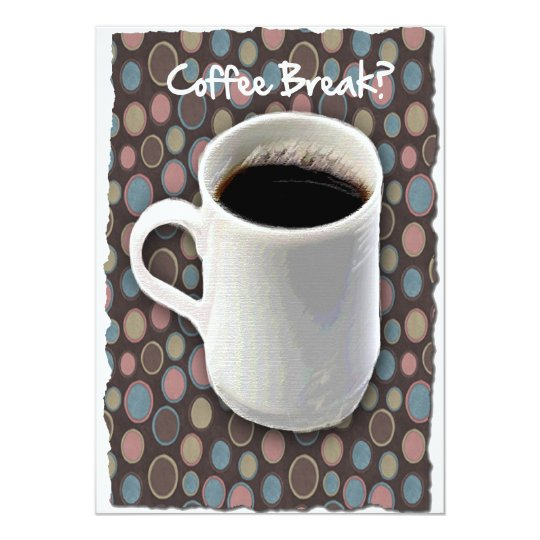 Coffee Mug and Ovals Coffee Break Card