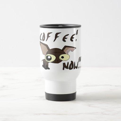 COFFEE! NOW!!! Travel/Commuter Mug